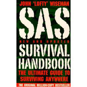 SAS Survival Handbook - The Ultimate Guide to Surviving Anywhere
