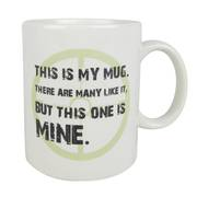 This One is Mine Mug