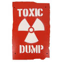 Wooden Sign - Toxic Dump