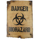 Wooden Sign - Danger Biohazard
