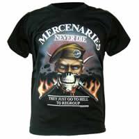 Mercenaries Never Die T-Shirt
