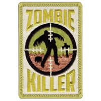 Zombie Killer Cloth Badge